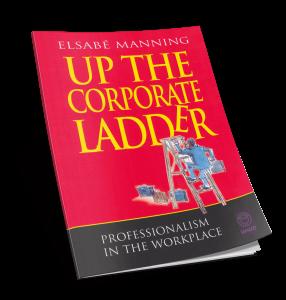 Up The Corporate Ladder by Elsabé Manning